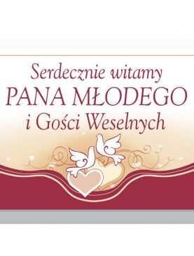 Plakat Witamy Pana Młodego i Gości Weselnych tabica bordowa