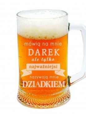 Kufel na piwo najważniejsi mówią do mnie DZIADEK