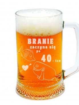 Personalizowany Kufel do piwa BRANIE ZACZYNA SIĘ PO 40stce