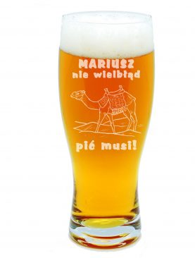 Kufel do piwa Człowiek nie wielbłąd napić się musi