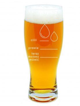 Szklanka na piwo CIII PRAWIE Teraz możesz mówić